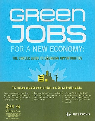 Green Jobs for a New Economy By Peterson's (COR)