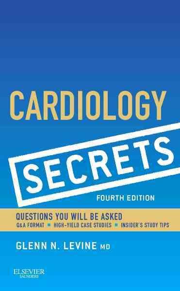 Cardiology Secrets By Levine, Glenn N.